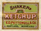 E.D. Pettengill Company Trademark for Shaker Ketchup