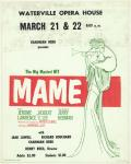 "Poster for ""Mame"" performance, Waterville, ca. 1970"