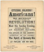 Citizens, soldiers! Americans!, Portland, 1861