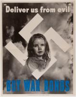 """""""Deliver us from evil: buy war bonds,"""" World War II poster, 1943"""