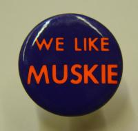 Muskie campaign button, 1972