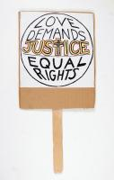 Love Demands Justice equal rights sign, Portland, 2009