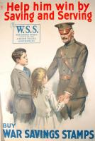 """""""Help him win by saving and serving,"""" World War I era poster, ca. 1918"""