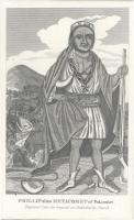 Philip alias Metacom of Pokanoket