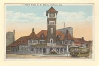 Grand Trunk Railroad Station, Portland, ca. 1910