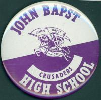 John Bapst High School Booster Button, Bangor, ca 1970