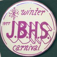 John Bapst High School Winter Carnival button, Bangor, 1977