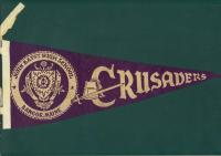 John Bapst High School Crusaders pennant, Bangor, ca. 1970