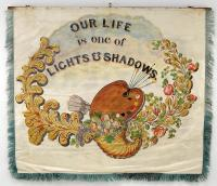 'Our Life is One of Lights & Shadows' banner, Portland, 1841