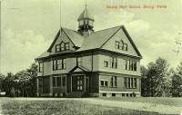 Primary, grammar and high school building, Strong, ca. 1905