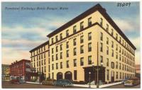 Penobscot Exchange Hotel, Bangor, ca. 1935