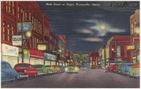 Main Street at night, Waterville, ca. 1938