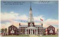 Miller Library, Colby College, Waterville, ca. 1945