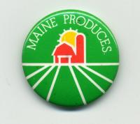 'Maine Produces' button, ca. 1980