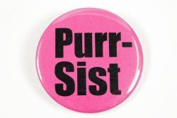 Purr-Sist button, Bethel, 2017
