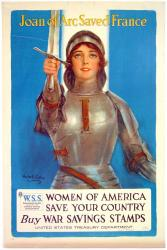 Joan of Arc saved France, World War I poster, ca. 1918