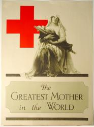 The greatest mother in the world, World War 1 poster,  ca. 1917