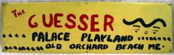 Dave the Guesser sign, Old Orchard Beach, ca. 1980s