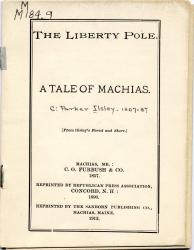 'The Liberty Pole: A Tale of Machias,' 1912