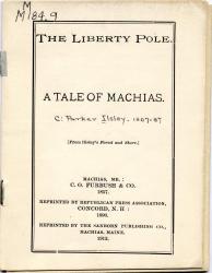 'The Liberty Pole: A Tale of Machias,' 1912