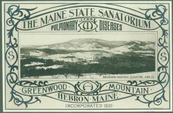Promotional brochure, Maine State Sanatorium, Hebron, ca. 1909