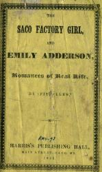 The Saco Factory Girl and Emily Adderson Romances of Real Life, 1852