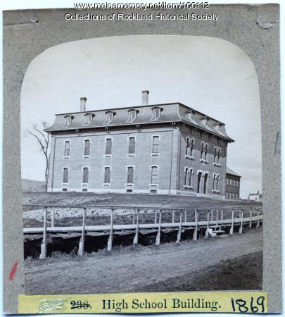 High School building, Rockland, ca. 1875