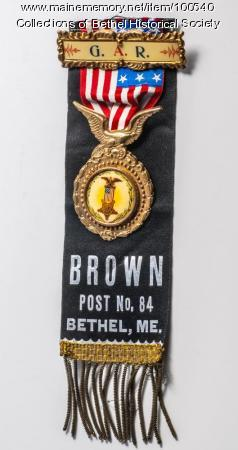 G.A.R badge, Bethel, ca. 1885