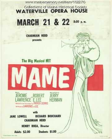 """Poster for """"Mame"""" performance, Waterville, ca. 1970"""