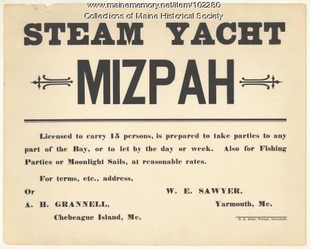 """Advertisement for rental of the steam yacht """"Mizpah,"""" Yarmouth, ca. 1900"""