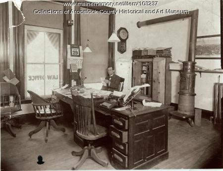 Ransford W. Shaw's law office, Houlton, 1908