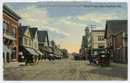 Main Street, Fort Fairfield, ca. 1900