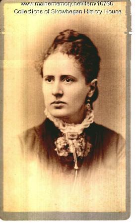 Louise H. Coburn, Skowhegan, ca. 1880