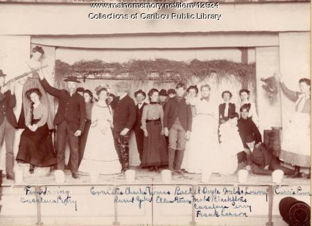 High School play, Caribou, 1902