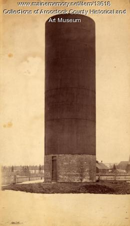 Houlton Water Company stand pipe, 1882