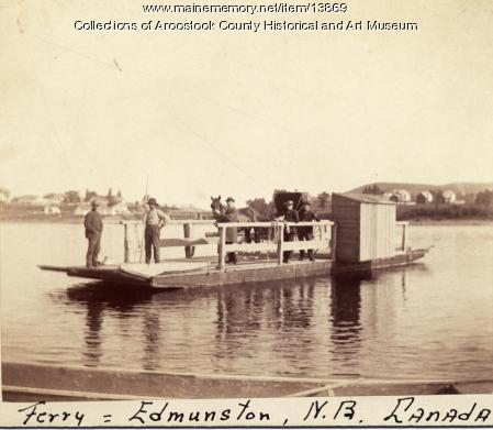 Edmondston and Madawaska Ferry, ca. 1895