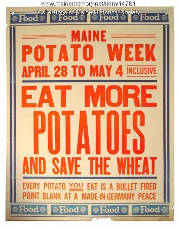 Maine Potato Week World War 1 poster, ca, 1917