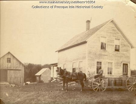 Sweetser Farm, Presque Isle, ca. 1900