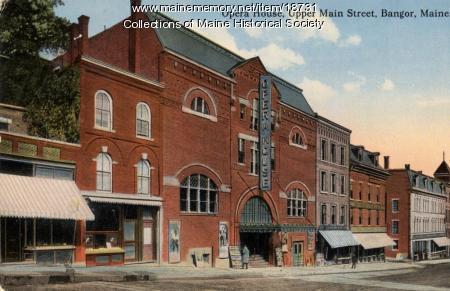 Opera House, upper Main Street, Bangor, ca. 1910