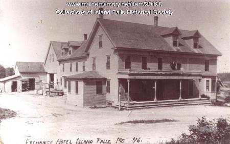 Exchange Hotel, Island Falls, ca. 1900