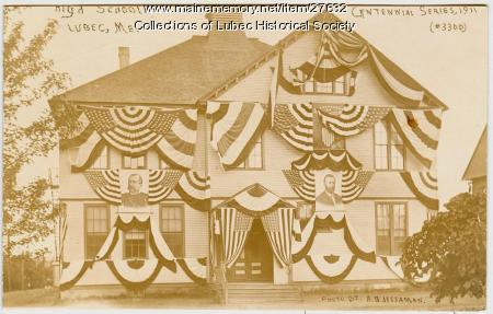 High School decorated for centennial, Lubec, 1911
