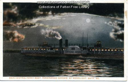 Ferdinando Gorges ferry by moonlight, Bath,  ca. 1915