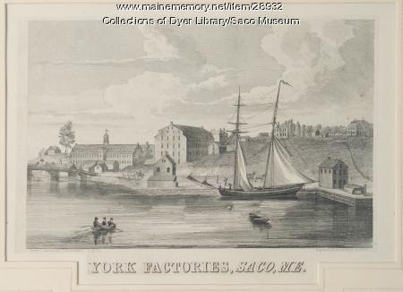 York Factories, Saco, 1830