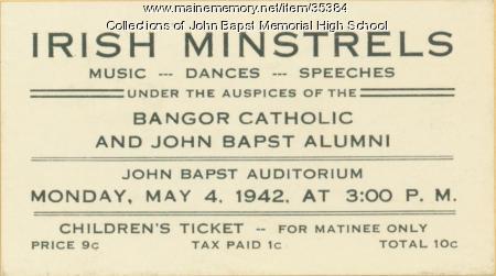"Admissions ticket to ""Irish Minstrels,"" Bangor, 1942"