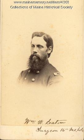 Item 4303 - William W. Eaton, surgeon of the 16th Maine Infantry ...