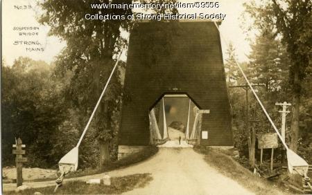 Suspension bridge, Strong, ca. 1910