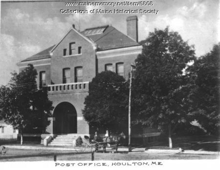 Houlton Post Office, ca. 1900