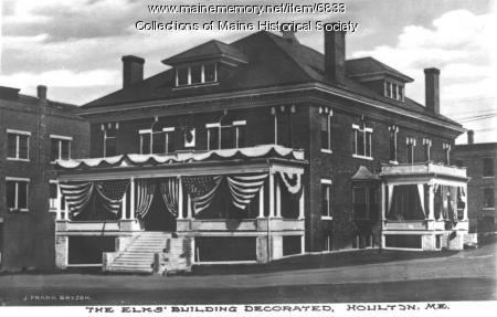 The Elks' building decorated, Houlton, ca. 1930