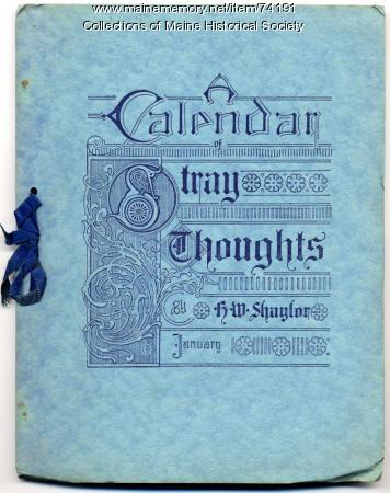 'A Calendar of Stray Thoughts,' ca. 1900
