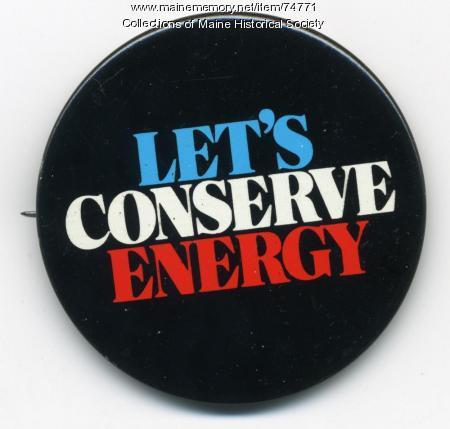 'Let's Conserve' button, ca. 1976